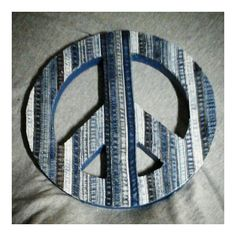 Recycled denim covered peace sign belongs on the wall of every denimhead! More denim on Instagram: @denim_designs or email me at denimandstuffltd@gmail.com. Wholesale inquiries welcomed.