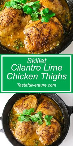 Skillet Cilantro Lime Chicken Thighs that are dripping with flavor and ...