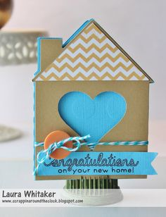 New Home Card by Laura Whitaker @ Scrappin' Around the Clock