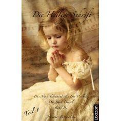 eBook: Die Heilige Schrift - Band II (Teil 1/2) von Johannes Biermanski, erschienen im Ebozon Verlag