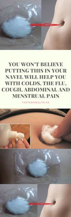 You won't Believe Putting this in your Navel will help you with Colds, the Flu, Cough, Abdominal and Menstrual Pain
