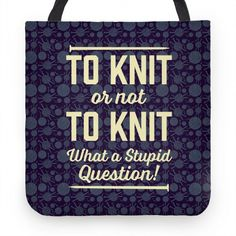 Finally someone understood! Cute Tote Bags, Choose Me, Stupid, Hand Sewing, Something To Do, Bring It On, Art Prints, Knitting, Don't Forget