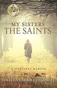 My Sisters the Saints: A Spiritual Memoir by Colleen Carroll Campbell http://smile.amazon.com/dp/077043651X/ref=cm_sw_r_pi_dp_8u-Ivb1DTTC9E