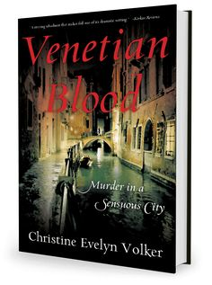 Atmospheric night-time image from my #arcangel collection used on this Christine Volker - Author of Venetian Blood, Murder in a Sensuous City. Book Cover.