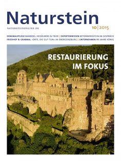 Naturstein 10/2015: Restaurierung im Fokus: Denkmalpflege in Bamberg und Heidelberg und Trier, Expertenwissen: Betonwerkstein im Gespräch, Friedhof & Grabmal