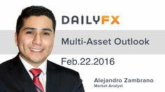 Forex: Bulls vs. Bears: the FX Briefing Feb 22 2016 London session outlook. Technical setups for EURUSD GBPUSD AUDUSD USDJPY FTSE 100 Gold Crude Oil And DAX 30.