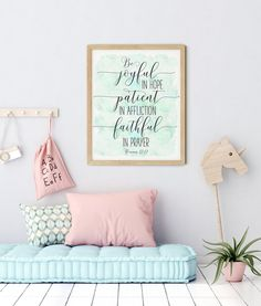 Be Joyful In Hope, Patient In Affliction, Faithful In Prayer, Romans 12:12, Christian Wall Art by LilaPrints. Bible Verses Printable, Scripture Wall Art. Perfect artwork for the modernist home or office. Modern, chic, sophisticated #wallartquotes #homedecorideas #kitchenwalldecor #bedroomdecor