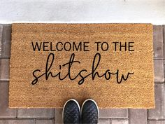 Shitshow Doormat - Welcome To The Shitshow - Welcome Mat - Funny Doormat - Sarcastic Gifts - Welcome Welcome Signs Front Door, Front Door Mats, Front Door Decor, Cute Door Mats, Funny Welcome Mat, Welcome Mats, Porch Mat, College House, Babe Cave