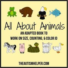 All About Animals - Adapted Book for Children with Autism by theautismhelper.com