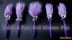 Fun Evil Minion Pen How To - Hubadub