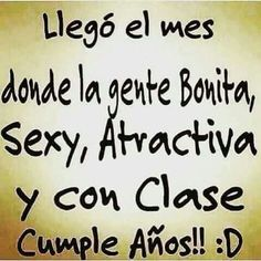 Happy Birthday Quotes, Happy Birthday Images, Happy Birthday Wishes, Birthday Greetings, Virgo Horoscope, Real Life Quotes, Its My Bday, Happy B Day, Spanish Quotes