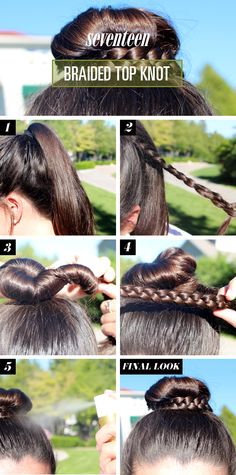 Braided Top Knot How To - Braided Bun Tutorial - Seventeen