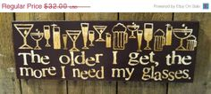 Thanksgiving Sale The older I get - Expressive Art on Canvas wall decor, decor for home, bar, kitchen, dining area. on Wanelo