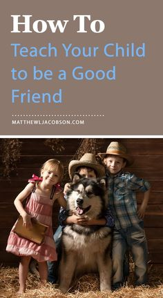 Everyone has positive things to say about your kids when the camera is rolling, but what do they really think? Do other parents think you are raising children who would make great friends for their kids? Are you known as a parent raising kids with good character? A good friend is a friend of good character.