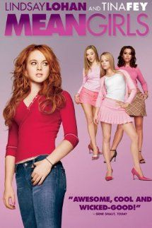 """Mean Girls Raised in the African bush country by her zoologist parents, Cady Heron (Lindsay Lohan) thinks she knows about """"survival of the fittest."""" But the law of the jungle takes on a whole new meaning when the home-schooled 15-year-old enters public high school for the first time and falls prey to ..."""