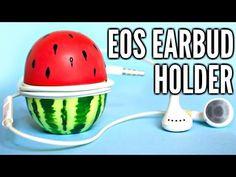 DIY WATERMELON EOS EARPHONE HOLDER - YouTube