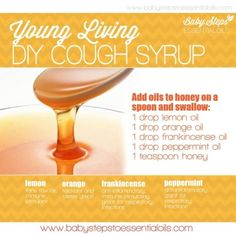 Baby Steps to Essential Oils - DIY Cough Syrup with Young Living Essential Oils by annabelle