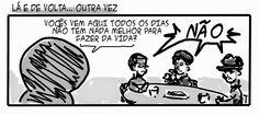 RABISCOS ENQUADRADOS: DESCE MAIS 3! Nº 60,5: OUTRA COISA A FAZER