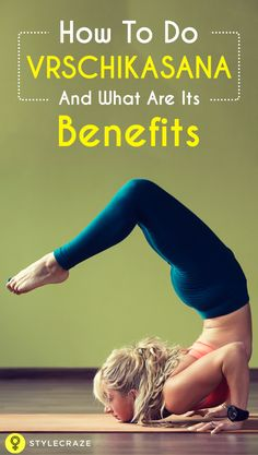 This asana is also known as the Scorpion Pose. It requires both core and shoulder strength. It is an extremely challenging yoga asana. Click to know more...