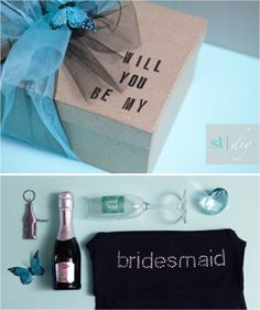 Creative way to ask bridesmaids to be in your wedding! Love this! I am so doing this for my girls!