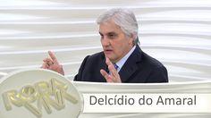 Roda Viva - Delcídio do Amaral
