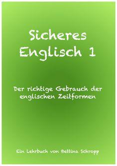 Kaufen Sie meine Englischbücher als PDF Download. Jedes Lehrbuch ist als PDF erhältlich oder als E-Book. German English, English Lessons, English Grammar, Language, Joy, Learning, London, Friends, School