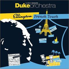 """LAURENT MIGNARD DUKE ORCHESTRA: """"ellington french touch"""" jazzmag 635 03.2012 (juste une trace-columbia/sony music) CHOC"""