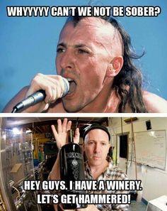 maynard james keenan i have a winery let's get hammered