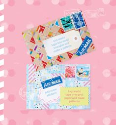 """Colour and pattern, even when used simply, can really make a difference to your mail. Don't be shy! Play around with what you have - a little colour goes a long way."" (One of the many wonderful envelope crafting ideas that can be found in Snail Mail by Michelle Mackintosh, publishing in April 2015)"