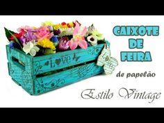 Caixote de Feira Estilo Vintage (ARTESANATO, DIY, RECICLAGEM)