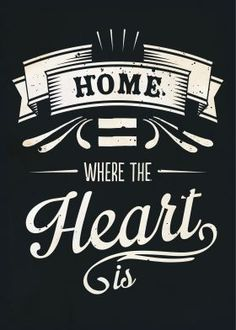steel canvas | Home is where the heart is vintage typography