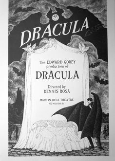 Dracula stage play designed by Edward Gorey. I saw it with the original Dracula Frank Langella as well as his replacement Raul Julia. Loved both. Edward Gorey, Edward Hopper, Broadway Posters, Movie Posters, Theatre Posters, New York Broadway, Broadway Plays, Halloween Moon, Halloween Tricks