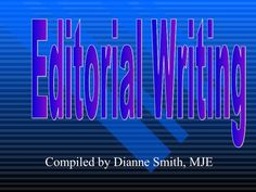 editorial-writing by jteacher via Slideshare