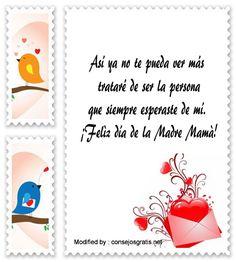 descargar frases bonitas para el dia de la Madre,descargar mensajes para el dia de la Madre: http://www.consejosgratis.net/originales-mensajes-para-mi-madre-fallecida/