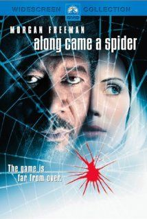 """Along Came a Spider"" (2001).  A congressman's daughter under Secret Service protection is kidnapped from a private school by an insider who calls Det. Alex Cross, sucking him into the case even though he's recovering from the loss of his partner. Morgan Freeman is great as Alex Cross, in this riveting thriller."