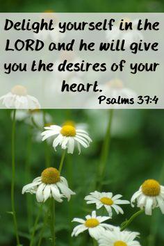 Psalms 37: 4