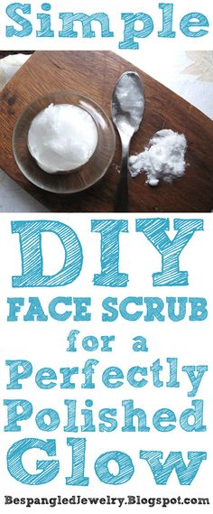 Simple DIY Beauty Recipe: Homemade Microdermabrasion Face Scrub for a perfectly polished glow!