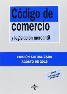 Código de comercio y legislación mercanti. 30ª ed. (2013)
