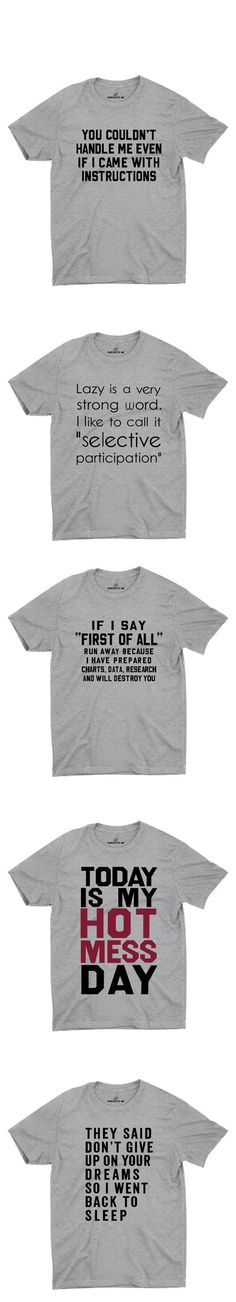 Sarcastic and hilarious tshirts!