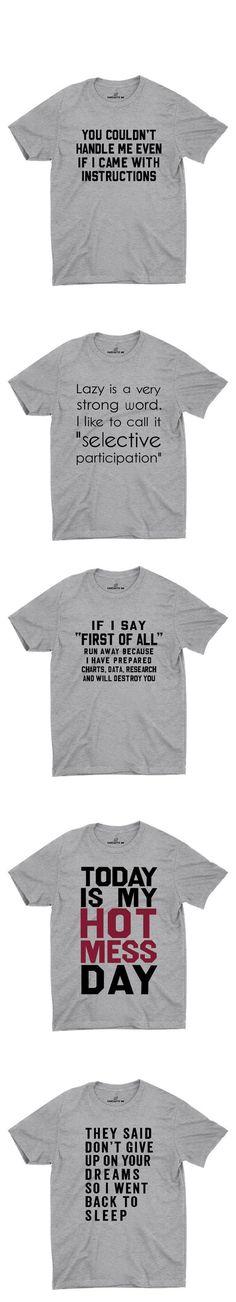 Sarcastic and hilarious tshirts!