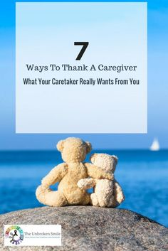 7 Ways To Thank a Caregiver   What Your Caretaker Really Wants From You