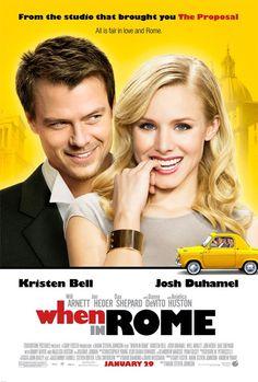 When In Rome, favorite movie!