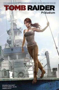Lara Croft - Tomb Raider: Präludium - Comic-Review