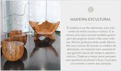 Estilo Country Rústico - Madeira Escultural
