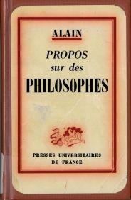 Alain (Émile Chartier) (1868-1951), Propos sur des philosophes. (1961)