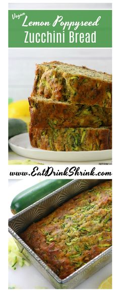 Vegan Lemon Poppy Seed Zucchini Bread - sub stevia out Courgette And Lemon Cake, Lemon Zucchini Cakes, Vegan Foods, Vegan Dishes, Vegan Bread, Zucchini Bread Vegan, Vegan Zucchini Recipes, Vegan Butter, All You Need Is