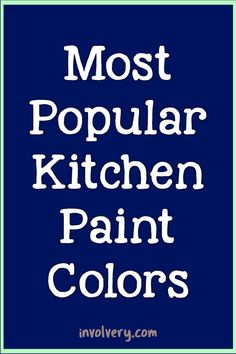 Farmhouse Country Kitchen Paint Colors - Most Popular Farmhouse Kitchen Paint Colors This Year - Kitchen Cabinet Paint Colors Farmhouse Country Kitchen Paint Colors - Most Popular Farmhouse Kitchen Paint Colors This Year - Kitchen Cabinet Paint Colors Kitchen Cabinet Color Schemes, Cabinet Paint Colors, Kitchen Paint Colors, Painting Kitchen Cabinets, Country Kitchen Diy, Diy Kitchen, Kitchen Ideas, Small American Kitchens, Coffee Bars In Kitchen