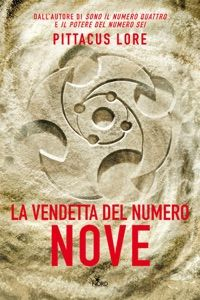 La vendetta del numero nove by Pittacus Lore - Digitall Media Lorien Legacies, John Berger, Ebook Pdf, Books, Vendetta, 3, Presto, India, Cover