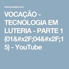 VOCAÇÃO - TECNOLOGIA EM LUTERIA - PARTE 1 (01/04/15) - YouTube