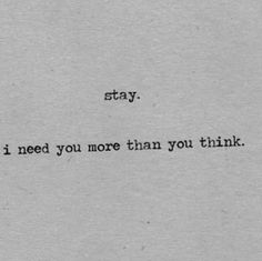 Stay With Me Quotes, Dont Leave Me Quotes, Be Yourself Quotes, Losing You Quotes, Leaving Quotes, Mood Quotes, Daily Quotes, True Quotes, Im Sorry Quotes